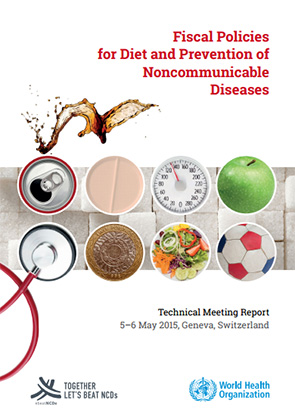 Fiscal Policies for Diet and the Prevention of Non-communicable Diseases