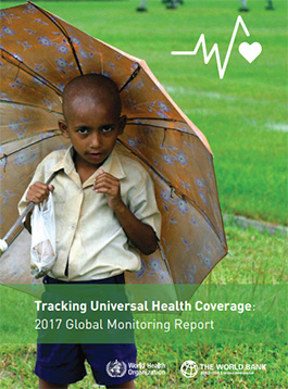 Tracking universal health coverage: 2017 Global Monitoring Report
