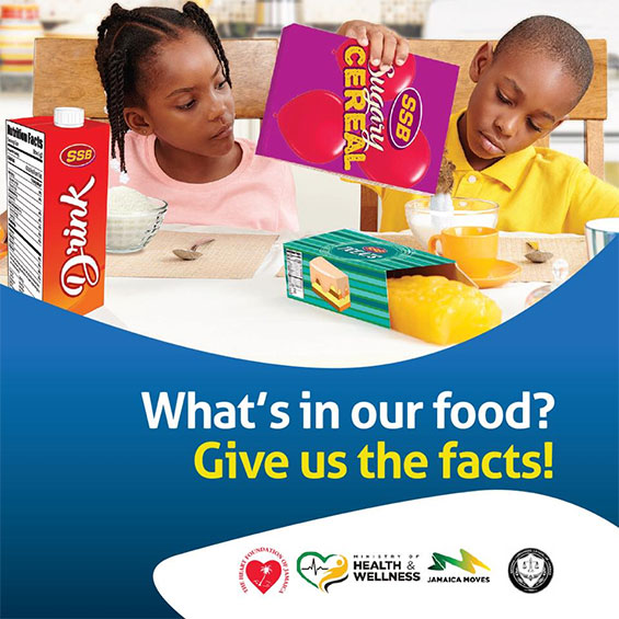 The Heart Foundation of Jamaica What's on Your Plate Front of Package Nutrition Labelling Campaign