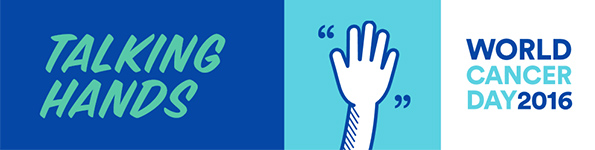 Talking Hands World Cancer Day 2016