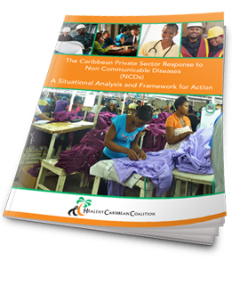 The Caribbean Private Sector Response to NCDs a Situational Analysis and Framework for Action