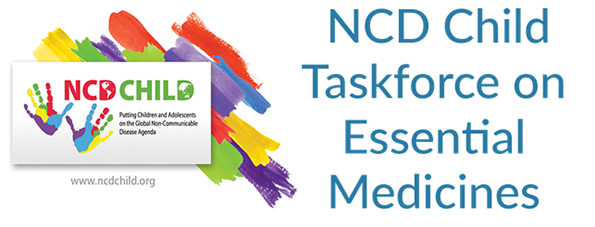 NCD Child Taskforce on Essential Medicines