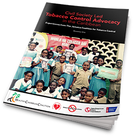 Civil Society Led Tobacco Control Advocacy in the Caribbean – The experiences of the Jamaica Coalition for Tobacco Control (JCTC)