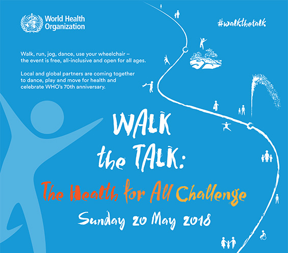 Walk the Talk: The Health for All Challenge