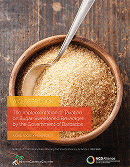 HCC/NCD Alliance Policy Brief: A Closer Look: The Implementation of Taxation on Sugar-Sweetened Beverages by the Government of Barbados