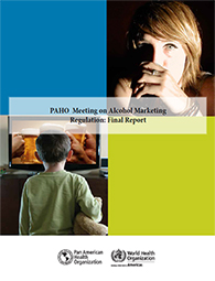 PAHO Meeting on Alcohol Marketing Regulation: Final Report