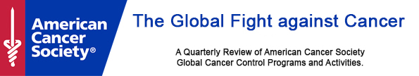 The Global Fight against Cancer