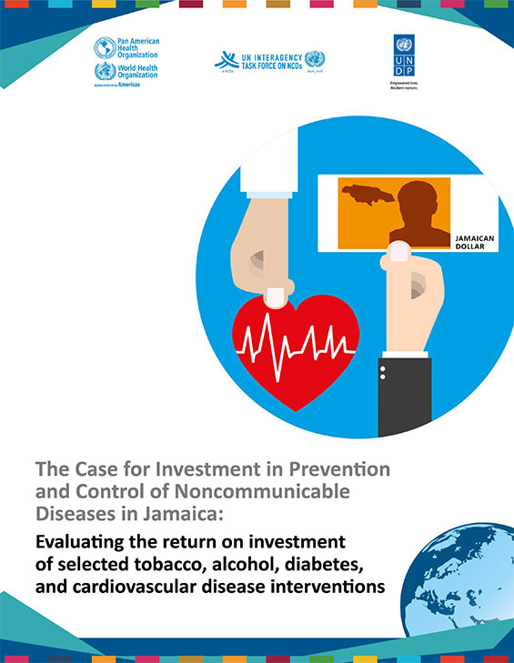 The Case for Investment in Prevention and Control of Noncommunicable Diseases in Jamaica