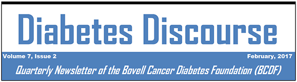 The Newsletter of the Bovell Cancer Diabetes Foundation
