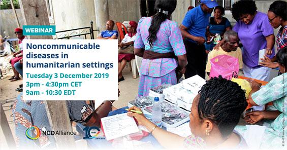 NCD Alliance Webinar: Noncommunicable Diseases in Humanitarian Settings