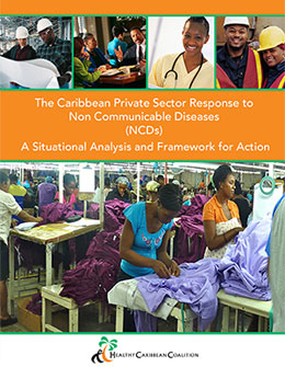 The Caribbean Private Sector Response to Non Communicable Diseases (NCDs)