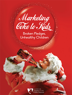 Marketing Coke to Kids:  Broken Pledges, Unhealthy Childre