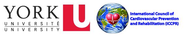 York University, Toronto, Canada and International Council of Cardiovascular Prevention and Rehabilitation