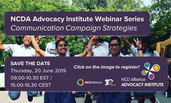 NCD Alliance Advocacy Institute Webinar - Communication Campaign Strategies