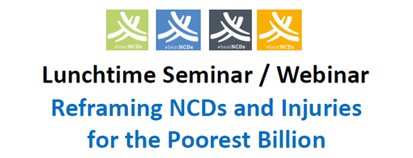 Reframing NCDs and Injuries for the Poorest Billion