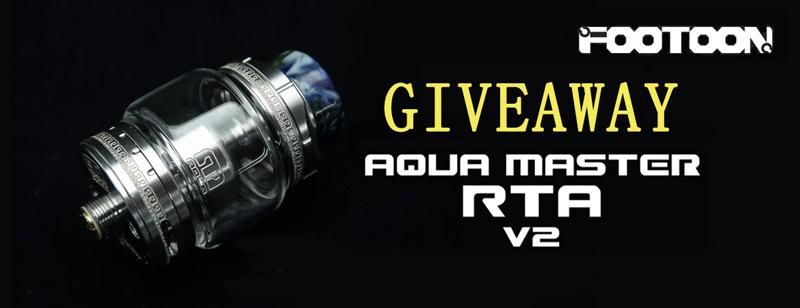 Giveaway Footoon Aqua Master V2 MTL/MDL RTA 24mm