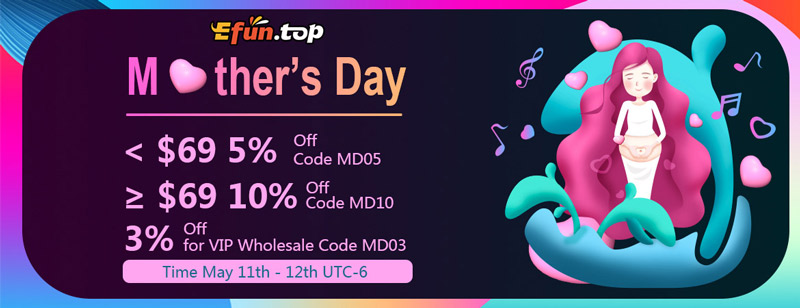 Efun.top Mother's Day Sale!