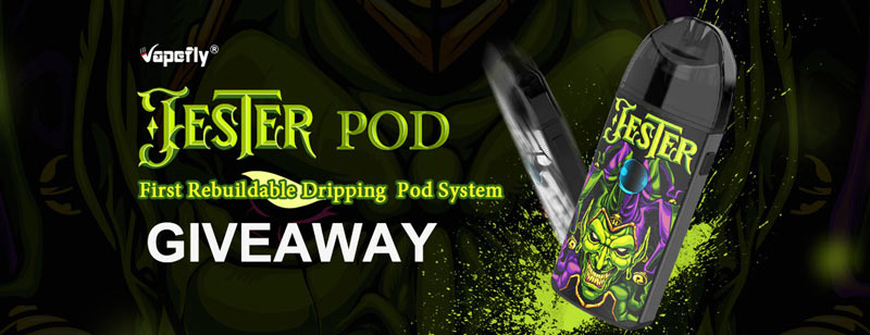 Vapefly Jester Rebuildable Dripping Pod Kit 1000mAh Giveaway - Efun.top