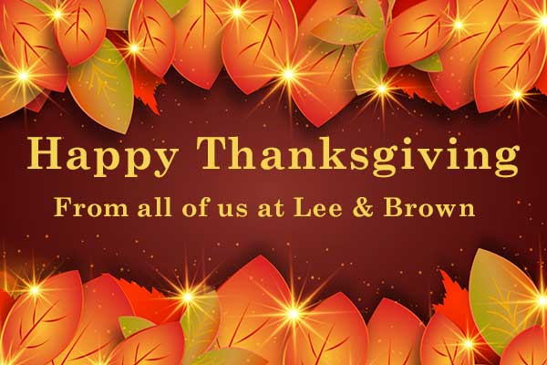 Happy Thanksgiving from Lee & Brown
