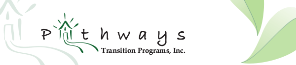 Pathways Transition Programs, INC