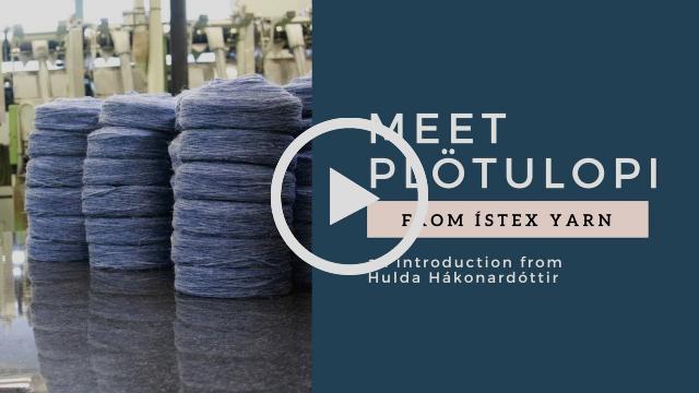 Get to know Plötulopi from Ístex Yarn
