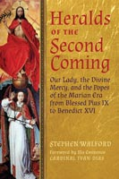 Heralds of the Second Coming by Stephen Walford