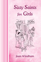 Sixty Saints for Girls cover