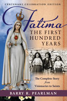 Fatima, the First Hundred Years cover