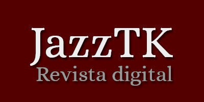 JazzTK Revista digital de jazz