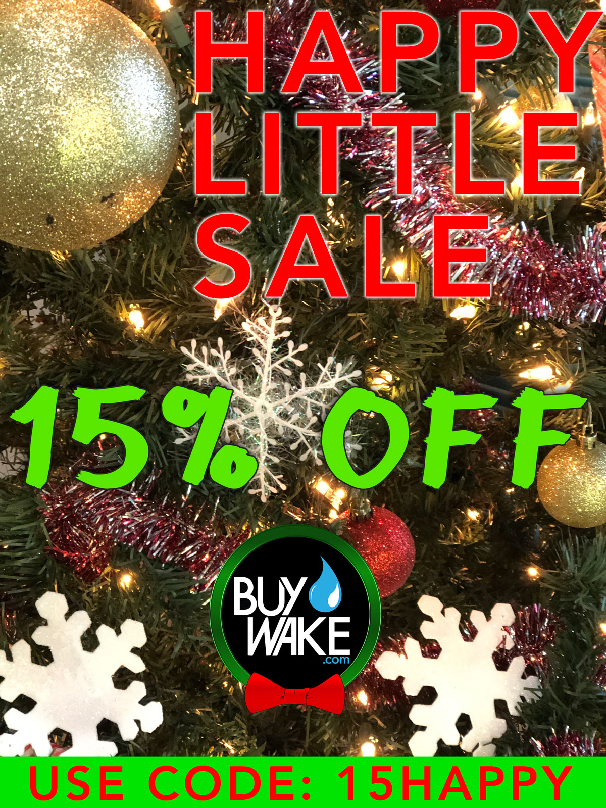 BuyWake.com Happy Little Holiday Sale 2019 - Save 15%