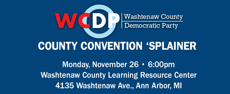 WCDP County Convention Explainer