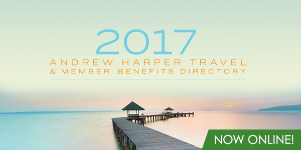 Your 2017 Andrew Harper Travel and Benefits Directory is Online Now!