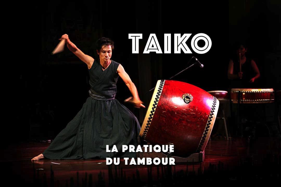 Taiko - la pratique du tambour