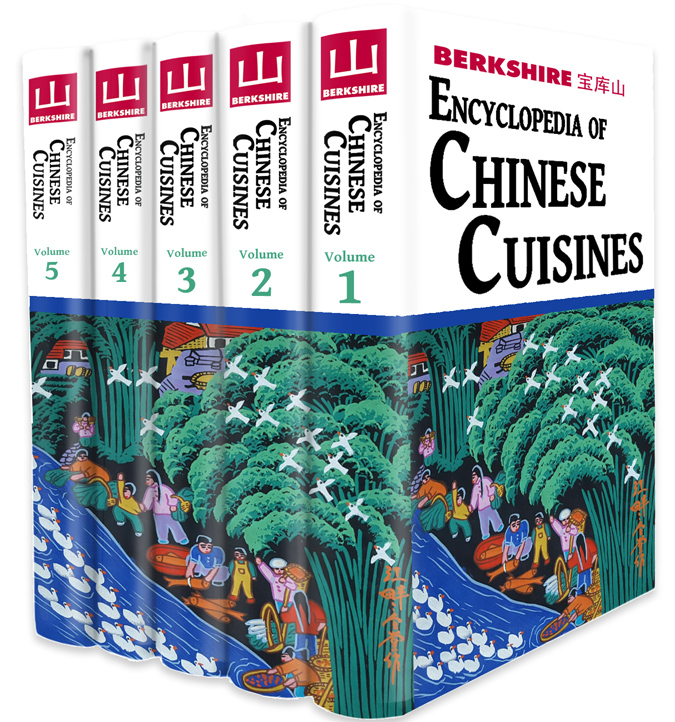 Berkshire Encyclopedia of Chinese Cuisines