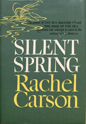 """Silent Spring"" by Rachel Carson"