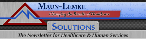Maun-Lemke Speaking and Consulting, LLC - Changing the Results of Healthcare