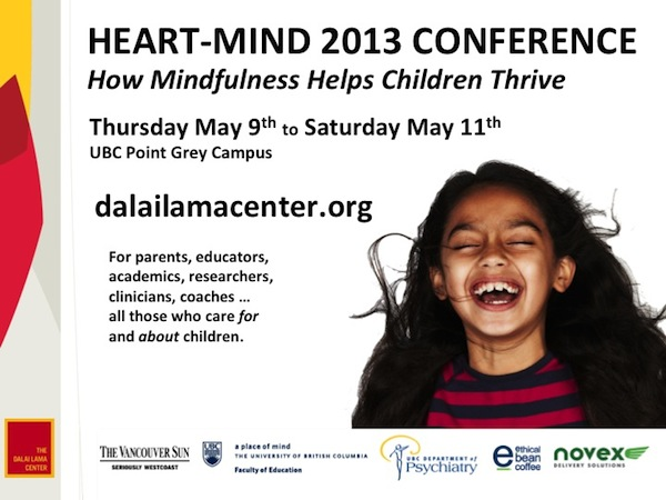 HEART-MIND 2013 CONFERENCE: How Mindfulness Helps Children Thrive