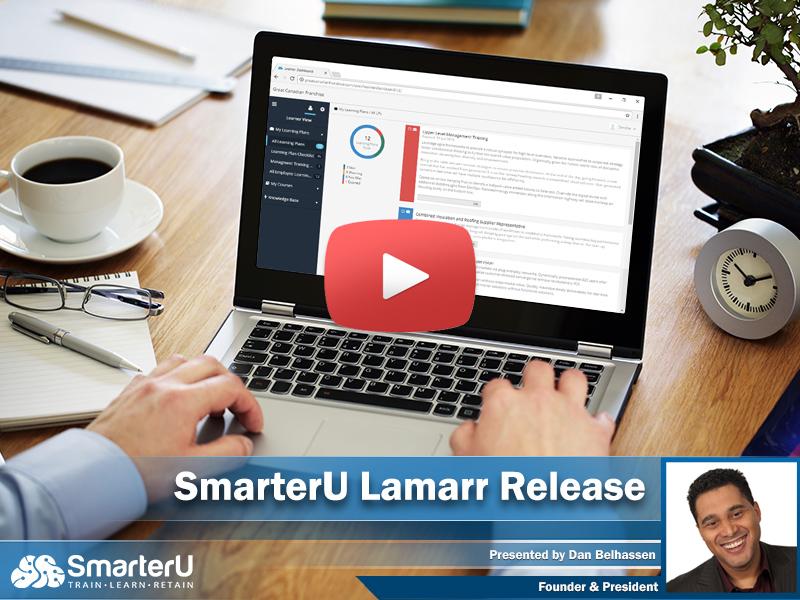 SmarterU Lamarr Release Video - SmarterU LMS - Online Training Software