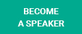 BECOME SPEAKER