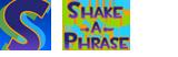 Shake-a-Phrase