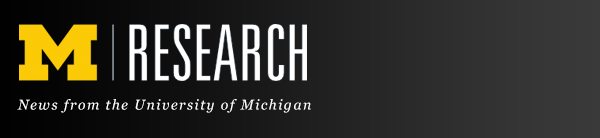 M Research: News from the University of Michigan