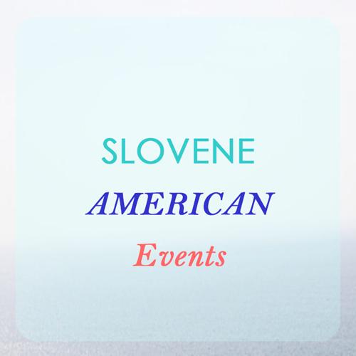 Slovene American Events #SloAmEvents