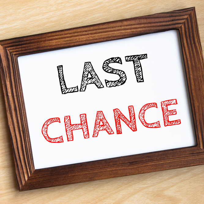 'Last chance' words on a frame