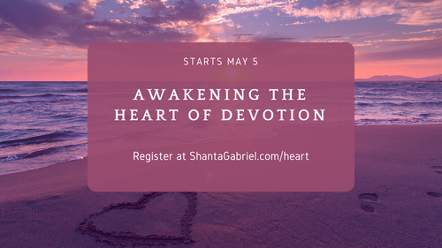 Awakening the Heart of Devotion