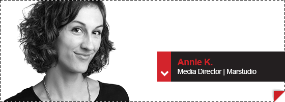 Annie K. Media Director | Marstudio, Inc.