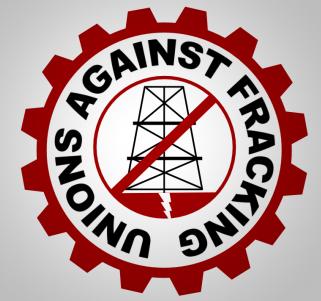 Unions Against Fracking (UAF)