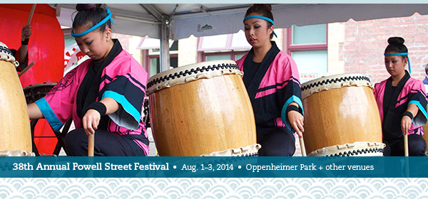 38th Annual Powell Street Festival, Aug 1 to 3, Oppenheimer Park + other venues. Calling for Volunteers and Donations!