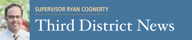 Supervisor Ryan Coonerty - Third District News
