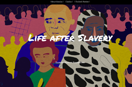 Life after slavery image, designed by Surasti Puri