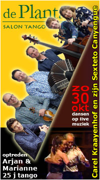 tangosalon De Plantage 30 oktober met Carel Kraayenhof en zijn Sexteto Canyengue - optreden Arjan & Marianne